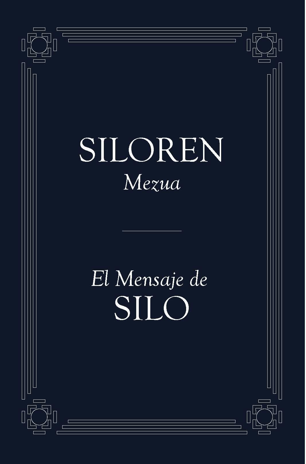 Siloren Mezua / El mensaje de Silo