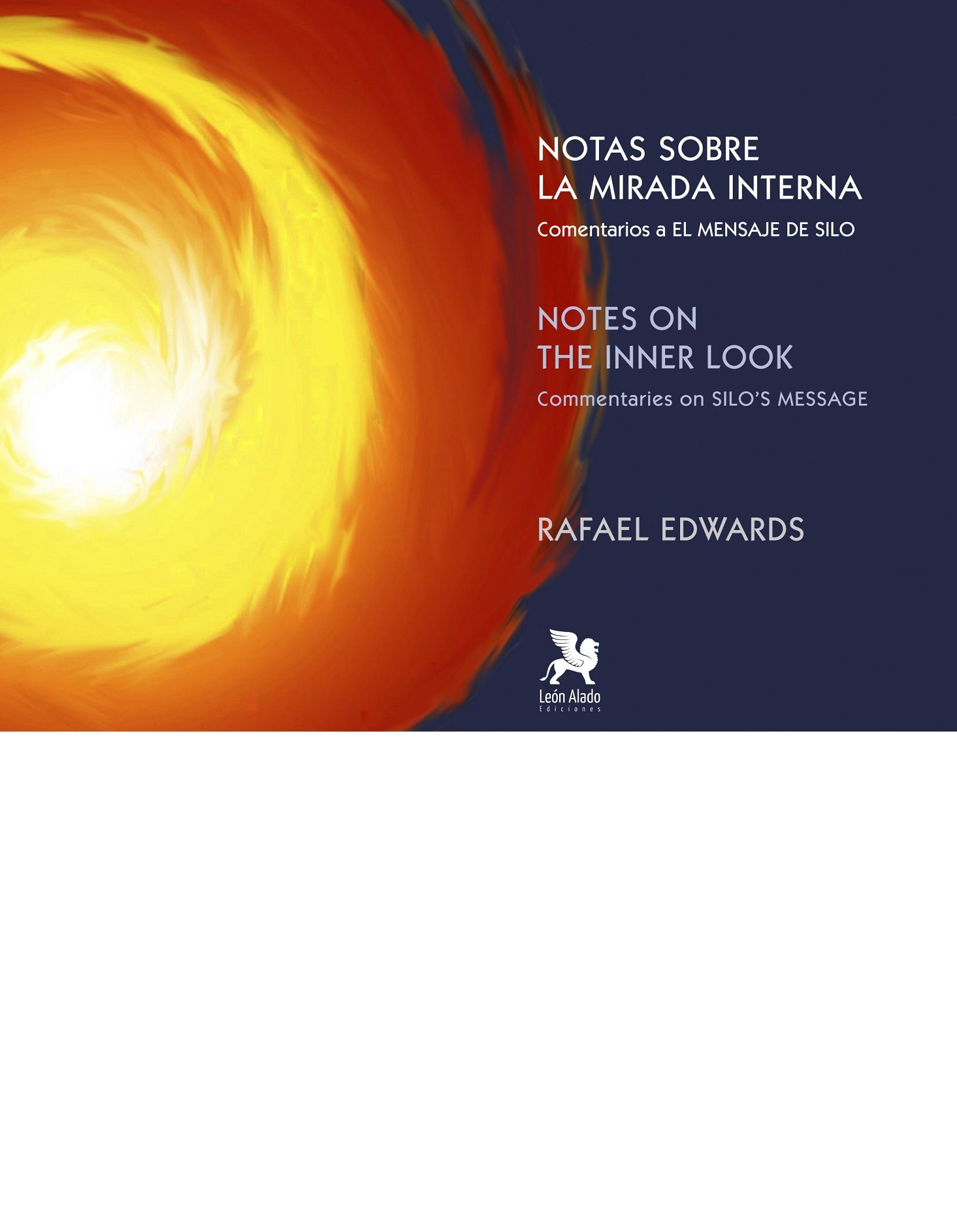 Notas sobre la Mirada Interna / Notes on the Inner Look