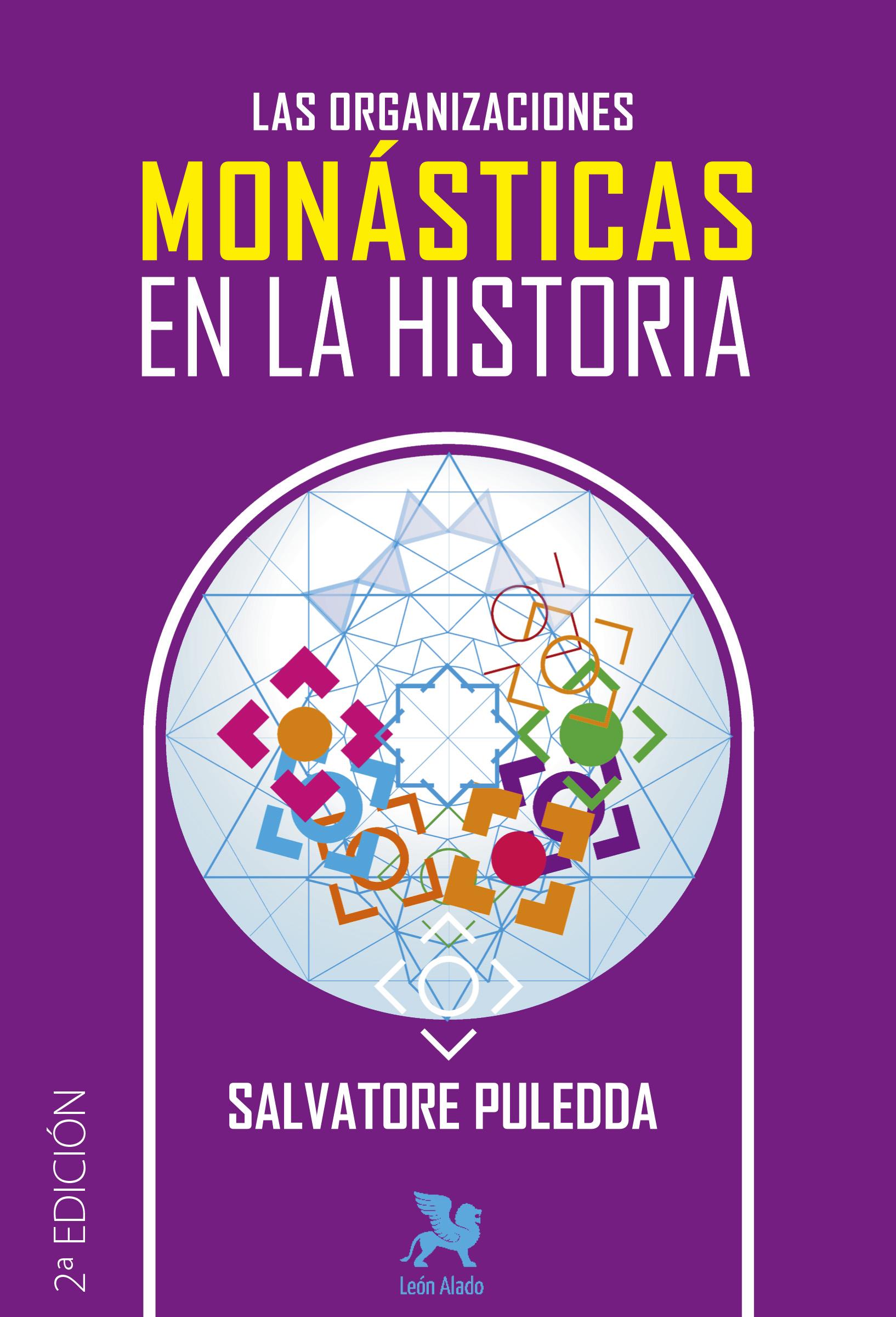 Las Organizaciones Monásticas en la Historia