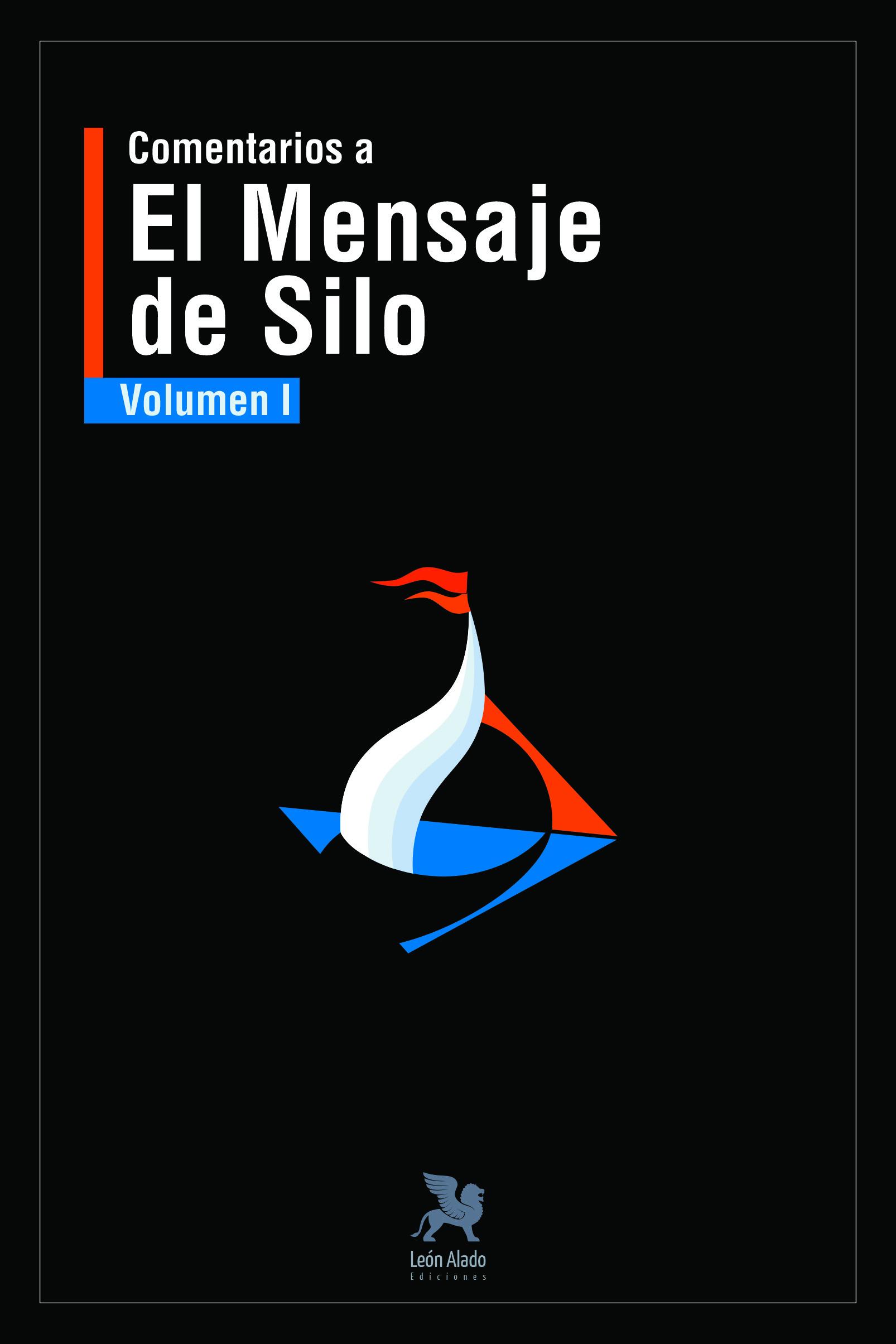 Comentarios al Mensaje de Silo – Vol I