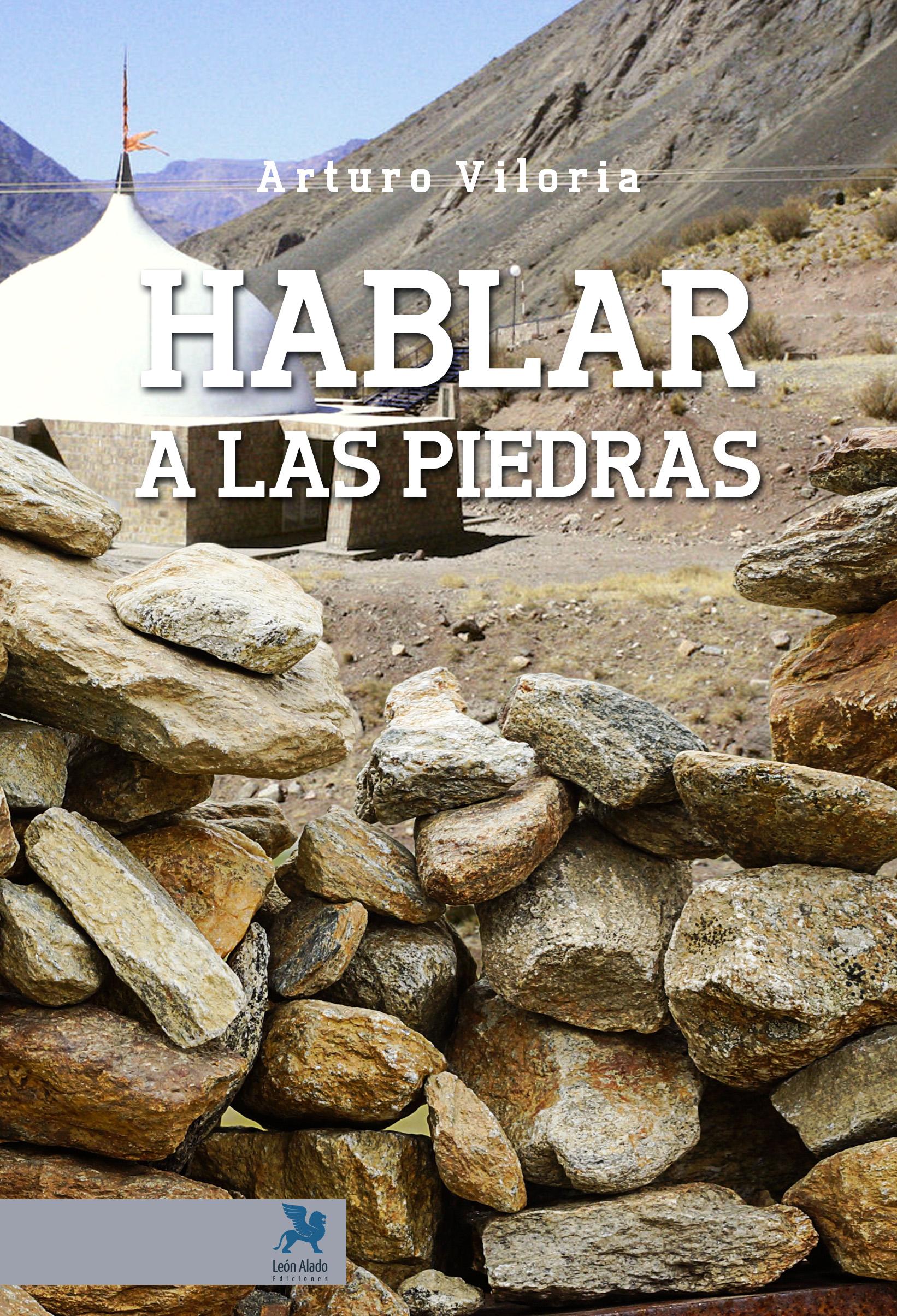 Hablar a las piedras